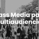 Mas media para multiaudiencias